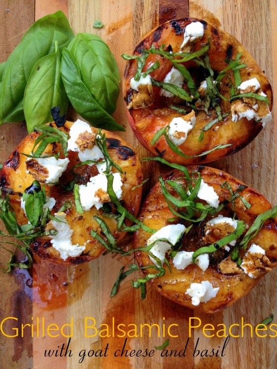 Grilled Balsamic Peaches with Goat Cheese and Basil